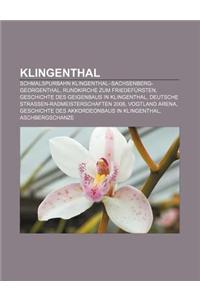Klingenthal: Schmalspurbahn Klingenthal-Sachsenberg-Georgenthal, Rundkirche Zum Friedefursten, Geschichte Des Geigenbaus in Klingen