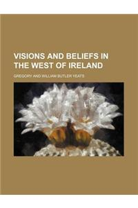 Visions and Beliefs in the West of Ireland (Volume 2)