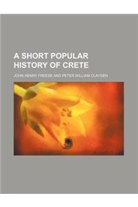 A Short Popular History of Crete