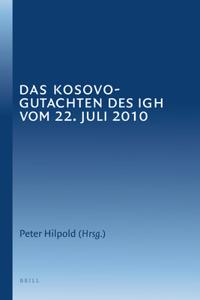 Das Kosovo-Gutachten Des Igh Vom 22. Juli 2010