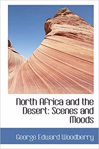 North Africa and the Desert: Scenes and Moods