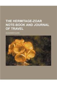 The Hermitage-Zoar Note-Book and Journal of Travel