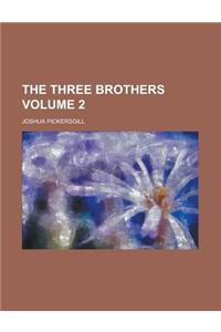 The Three Brothers Volume 2
