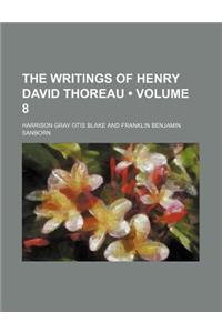 The Writings of Henry David Thoreau (Volume 8)