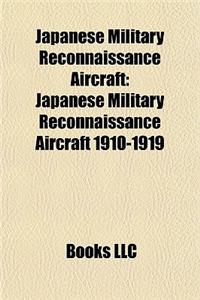 Japanese Military Reconnaissance Aircraft: Japanese Military Reconnaissance Aircraft 1910-1919