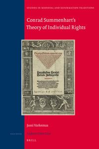 Conrad Summenhart's Theory of Individual Rights
