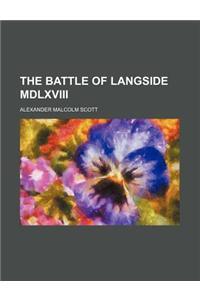 The Battle of Langside MDLXVIII