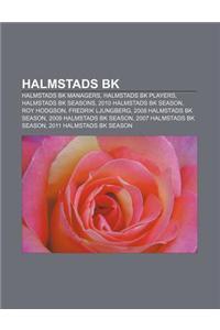 Halmstads Bk: Halmstads Bk Managers, Halmstads Bk Players, Halmstads Bk Seasons, 2010 Halmstads Bk Season, Roy Hodgson, Fredrik Ljun