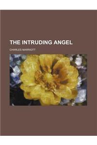 The Intruding Angel