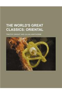 The World's Great Classics (Volume 36); Oriental