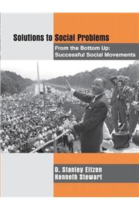 Solutions to Social Problems from the Bottom Up