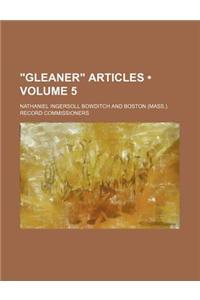 Gleaner Articles (Volume 5)