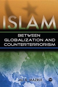 Islam Between Globalization and Counter-Terrorism