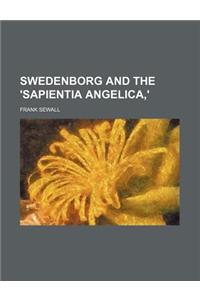 Swedenborg and the 'Sapientia Angelica, '