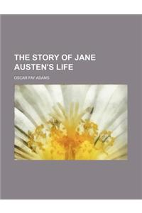 The Story of Jane Austen's Life