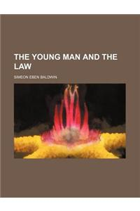 The Young Man and the Law