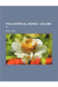 Philosophical Works (Volume 3)