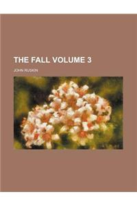 The Fall Volume 3