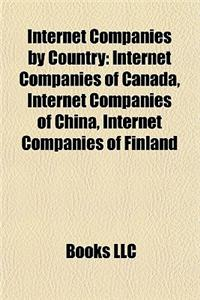 Internet Companies by Country: Internet Companies of Canada, Internet Companies of China, Internet Companies of Finland
