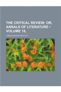 The Critical Review (Volume 18, ); Or, Annals of Literature