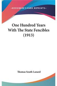 One Hundred Years with the State Fencibles (1913)