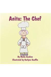 Anita: The Chef