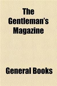 The Gentleman's Magazine (Volume 276)