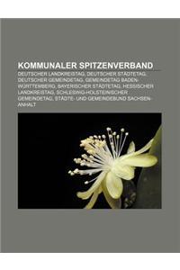 Kommunaler Spitzenverband: Deutscher Landkreistag, Deutscher Stadtetag, Deutscher Gemeindetag, Gemeindetag Baden-Wurttemberg