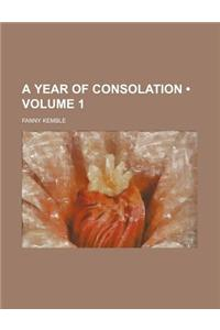 A Year of Consolation (Volume 1)
