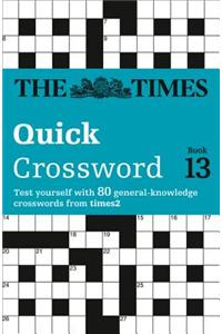 Times Quick Crossword Book 13