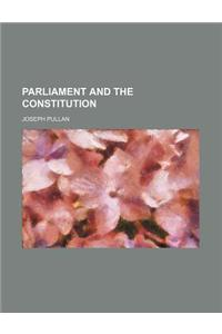 Parliament and the Constitution