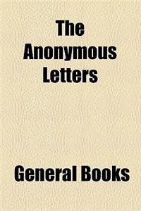 The Anonymous Letters