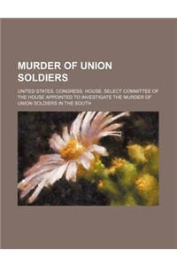 Murder of Union Soldiers