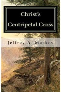 Christ's Centripetal Cross