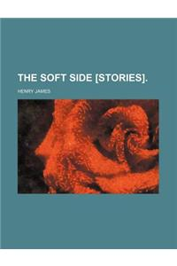 The Soft Side [Stories].