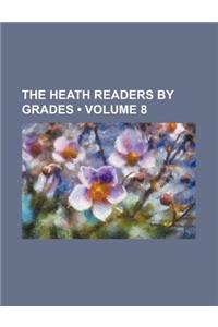 The Heath Readers by Grades (Volume 8)