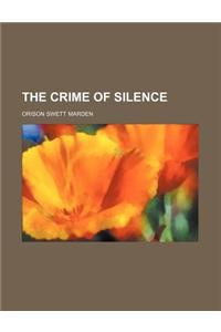 The Crime of Silence