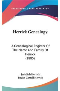 Herrick Genealogy: A Genealogical Register of the Name and Family of Herrick (1885)
