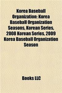 Korea Baseball Organization: Korea Baseball Organization Seasons, Korean Series, 2008 Korean Series, 2009 Korea Baseball Organization Season