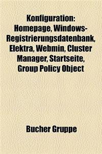 Konfiguration: Homepage, Windows-Registrierungsdatenbank, Elektra, Webmin, Cluster Manager, Startseite, Group Policy Object