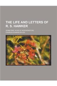The Life and Letters of R. S. Hawker