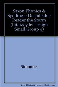 Saxon Phonics & Spelling 1: Decodeable Reader the Storm