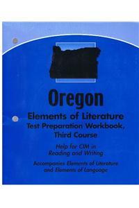 Elements of Literature Oregon: Elements of Literature Test Preparation Workbook Third Course