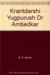 Krantdarshi Yugpurush Dr Ambedkar