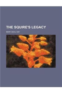 The Squire's Legacy