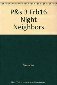 P&s 3 Frb16 Night Neighbors