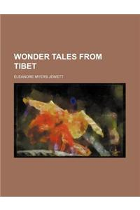 Wonder Tales from Tibet