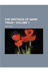 The Writings of Mark Twain (Volume 7)