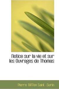 Notice Sur La Vie Et Sur Les Ouvrages de Thomas
