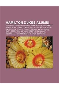 Hamilton Dukes Alumni: Toronto Marlboros Alumni, Brad Park, Mark Howe, Peter Zezel, Danny Lewicki, Steve Thomas, Bob Nevin, Dale Tallon